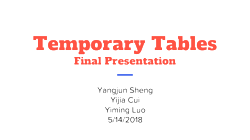 [PRESENTATION] Temporary Tables